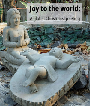 Joy to the world: A global Christmas greeting